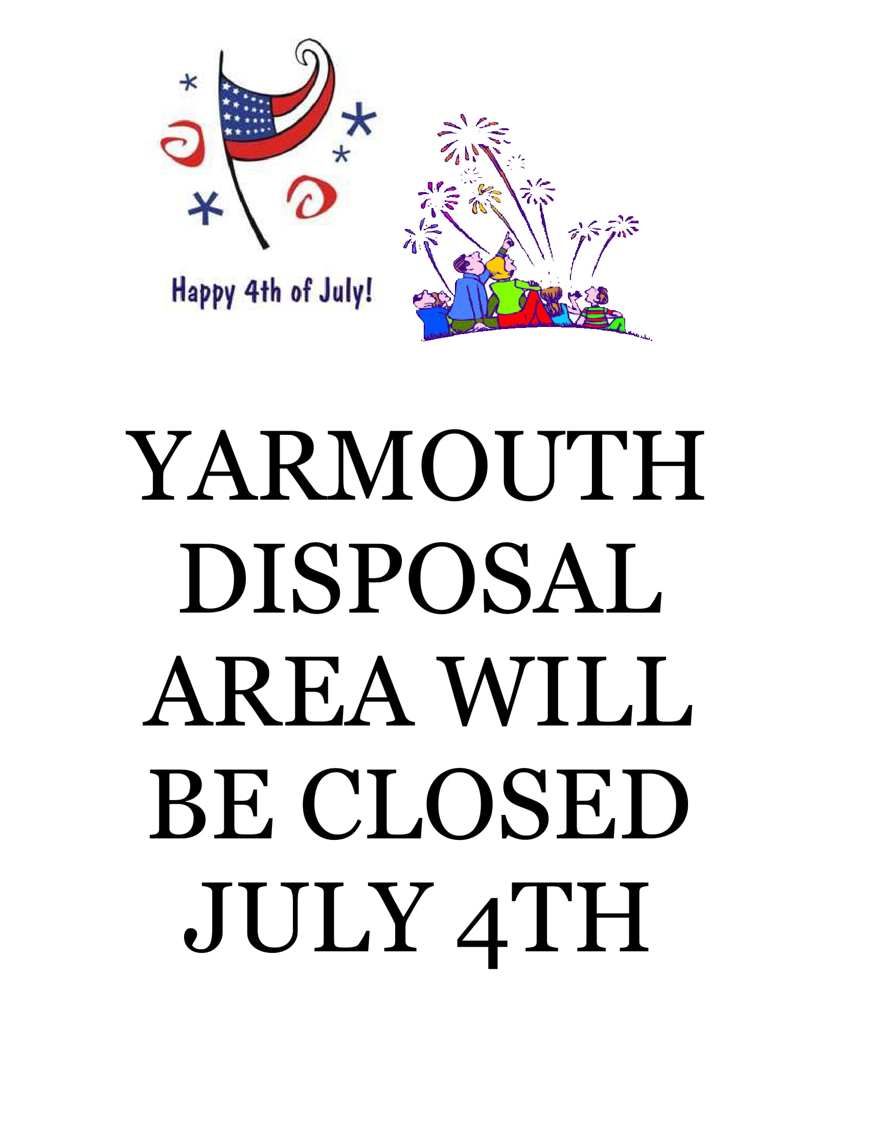 JULY 4TH CLOSED SIGN